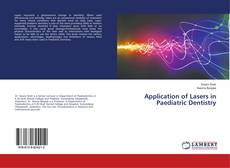 Bookcover of Application of Lasers in Paediatric Dentistry