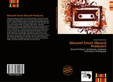 Bookcover of Maxwell Smart (Record Producer)