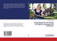 Bookcover of A Handbook for the Study of English Language and Literature