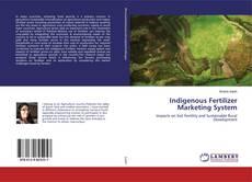 Bookcover of Indigenous Fertilizer Marketing System