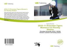 Portada del libro de 2010–11 Princeton Tigers Women's Ice Hockey Season