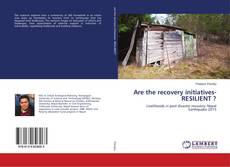 Bookcover of Are the recovery initiatives- RESILIENT ?