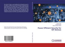 Bookcover of Power Efficient Security for IOT Devices