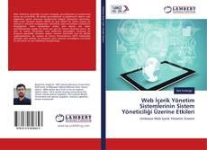 Bookcover of Web İçerik Yönetim Sistemlerinin Sistem Yöneticiliği Üzerine Etkileri