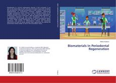 Bookcover of Biomaterials In Periodontal Regeneration