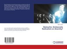 Portada del libro de Nietzsche: Aristocratic Radicalism or Anarchy?