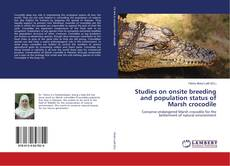 Bookcover of Studies on onsite breeding and population status of Marsh crocodile