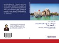 Bookcover of Global Gateway to Unique Vocabulary