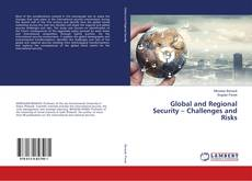 Bookcover of Global and Regional Security – Challenges and Risks