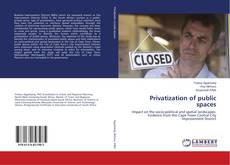 Portada del libro de Privatization of public spaces