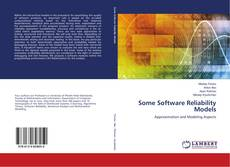 Bookcover of Some Software Reliability Models