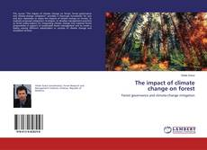 Bookcover of The impact of climate change on forest