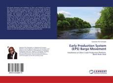 Early Production System (EPS) Barge Movement kitap kapağı