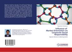 Buchcover von Influence of Market Orientation on Corporate Social Responsibility