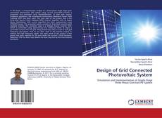 Bookcover of Design of Grid Connected Photovoltaic System