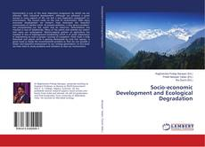 Bookcover of Socio-economic Development and Ecological Degradation