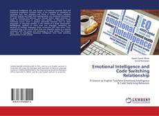 Emotional Intelligence and Code Switching Relationship的封面