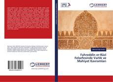 Couverture de Fahreddîn er-Râzî Felsefesinde Varlık ve Mahiyet Kavramları