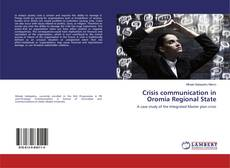 Couverture de Crisis communication in Oromia Regional State
