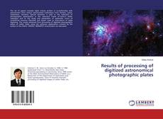 Bookcover of Results of processing of digitized astronomical photographic plates
