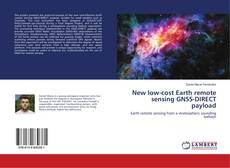 Couverture de New low-cost Earth remote sensing GNSS-DIRECT payload