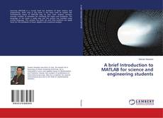 Buchcover von A brief Introduction to MATLAB for science and engineering students