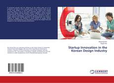 Bookcover of Startup Innovation in the Korean Design Industry