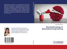 Bookcover of Nanotechnology in Biomedical Engineering