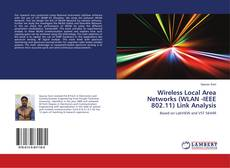 Bookcover of Wireless Local Area Networks (WLAN -IEEE 802.11) Link Analysis