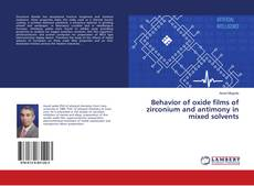 Buchcover von Behavior of oxide films of zirconium and antimony in mixed solvents