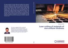 Bookcover of Laser cutting of materials of non-uniform thickness