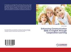 Bookcover of Enhancing Communication Skills in English through Cooperative Learning