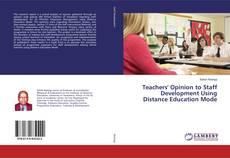Buchcover von Teachers' Opinion to Staff Development Using Distance Education Mode