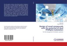 Design of novel compounds with the potential of dual PPARγ/α modulation的封面