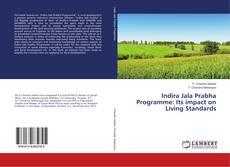 Buchcover von Indira Jala Prabha Programme: Its impact on Living Standards
