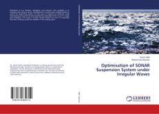 Copertina di Optimisation of SONAR Suspension System under Irregular Waves