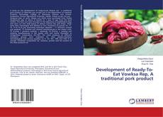Bookcover of Development of Ready-To- Eat Vowksa Rep, A traditional pork product