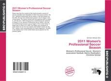 Couverture de 2011 Women's Professional Soccer Season