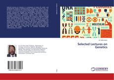 Bookcover of Selected Lectures on Genetics