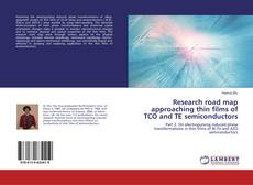 Bookcover of Research road map approaching thin films of TCO and TE semiconductors
