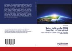 İslâm Kelâmında İMÂN Kısımları ve Tezâhürleri kitap kapağı