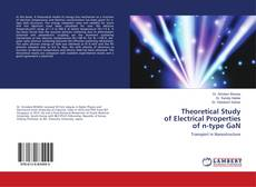 Bookcover of Theoretical Study of Electrical Properties of n-type GaN