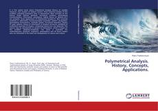 Copertina di Polymetrical Analysis. History, Concepts, Applications.