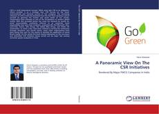 Bookcover of A Panoramic View On The CSR Initiatives