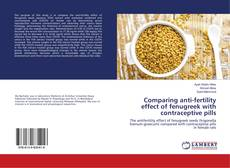 Bookcover of Comparing anti-fertility effect of fenugreek with contraceptive pills