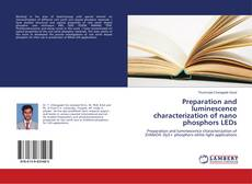 Capa do livro de Preparation and luminescence characterization of nano phosphors LEDs