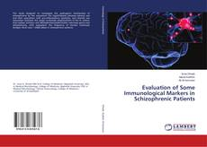 Capa do livro de Evaluation of Some Immunological Markers in Schizophrenic Patients