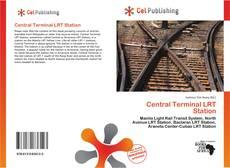 Portada del libro de Central Terminal LRT Station