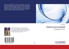 Borítókép a  Social work revisited - hoz