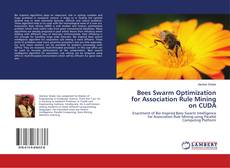 Buchcover von Bees Swarm Optimization for Association Rule Mining on CUDA
